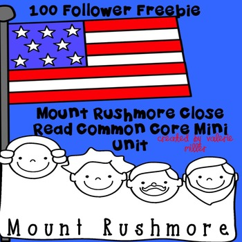 Mount Rushmore Close Read-100 follower FREEBIE
