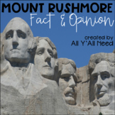 Mount Rushmore: Fact and Opinion