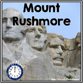 Mount Rushmore | History Minute Cross-Curricular Packet