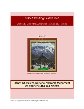 Mount St. Helens National Volcanic Monument- Guided Reading O Lesson Plan