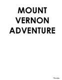 Mount Vernon Adventure