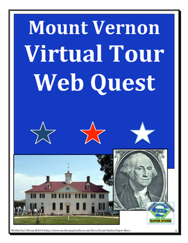 Mount Vernon Virtual Tour Web Quest