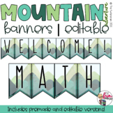 Mountain Adventure Decor - Banners and Word Wall Headings [Editable]