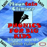 "Mountain Climber ""TAIN"" words/Phonics for Big Kids"