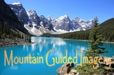 Mountain Guided Imagery