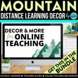 Mountain Theme | Online Teaching Backdrop | Google Classro