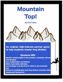 Mountain Top!  An Exciting Long Division Game for 4th - 6th Grade