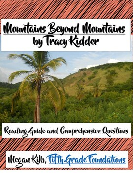 Mountains Beyond Mountains Tracy Kidder Reading Guide/Comprehension Questions