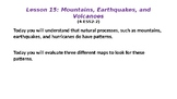 Mountains, Earthquakes, & Volcanoes