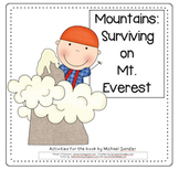 Mountains: Surviving on Mt. Everest (Compatible with 3rd grade Journeys)