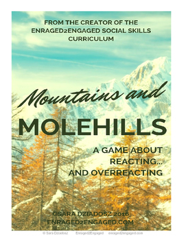 Mountains and Molehills: A Game for Teens About Reacting...And Overreacting