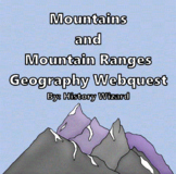 Mountains and Mountain Ranges Geography Webquest