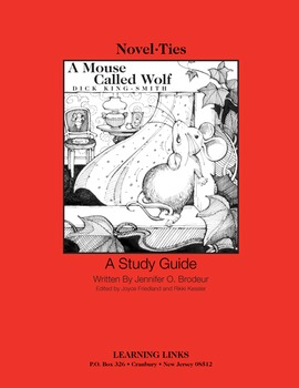 Mouse Called Wolf - Novel-Ties Study Guide