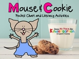 Mouse & Cookie: Pocket Chart and Literacy Activities