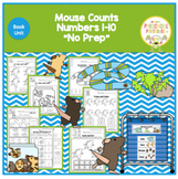 Mouse Counts- Book Unit- Working with Numbers!