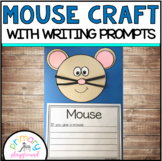 Mouse Craft With Writing Prompts/Pages