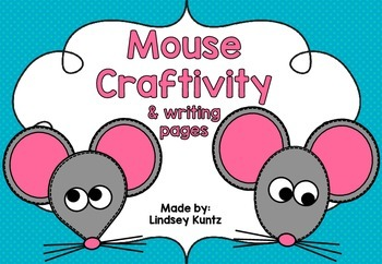 Mouse Craft and Writing