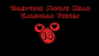 Mouse Ears Valentine Calendar