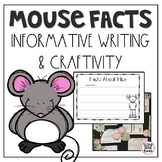 Mouse Facts- Informational Writing and Craftivity
