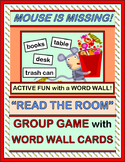 """Mouse Is Missing!"" - Active 'Read the Room' Game for A Word Wall"