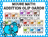 Mouse Math: Addition Clip Cards