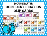 Mouse Math: Coin Identification Clip Cards