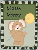 Mouse Money:  Play Money for the Classroom