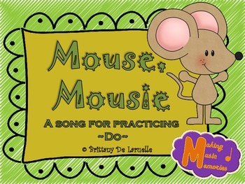 Mouse, Mousie - A Song for Do