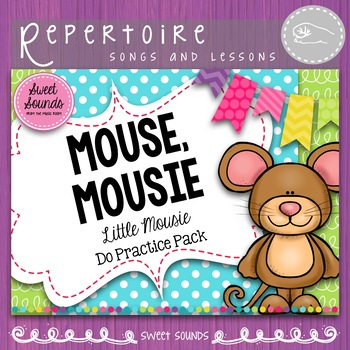Mouse Mousie Melody Practice Activities