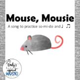 Mouse, Mousie Teacher Pack