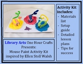Mouse Paint Activity Kit: Library Arts