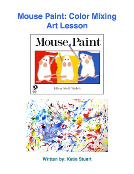 Mouse Paint: Color Mixing Art Lesson!