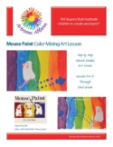 Mouse Paint Color Mixing Art Lesson