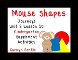 Mouse Shapes Journeys Unit 2 Lesson 10 Kindergarten  Supplement act.