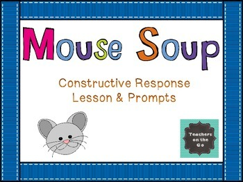 Mouse Soup {Constructed Response}