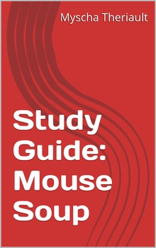 Mouse Soup Lesson Plans, Questions, Activities and Vocabulary Worksheets