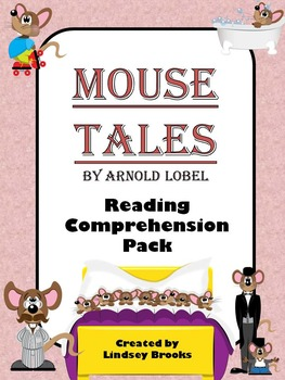 Mouse Tales Reading Comprehension Pack