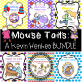 Mouse Tails: A Kevin Henkes BUNDLE