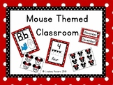 Mouse Themed Classroom and Red/Black/White Polkadot Theme