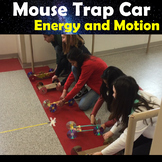 Mouse Trap Car Project: Energy and Motion