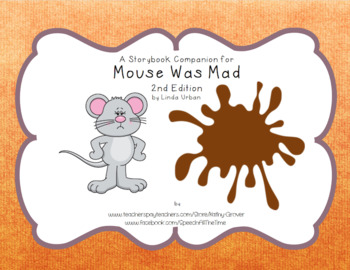 Mouse Was Mad  A Storybook Companion, 2nd Edition