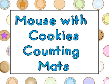 Mouse and Cookies Counting Mats (Common Core)