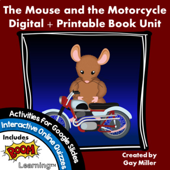 The Mouse and the Motorcycle [Cleary] Google Digital + Printable Book Unit
