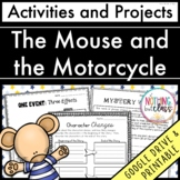 The Mouse and the Motorcycle: Reading Response Activities and Projects