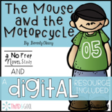 The Mouse and the Motorcycle Novel Study and DIGITAL Resource
