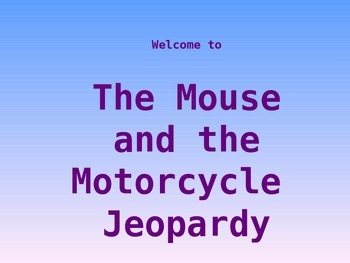 Mouse and the Motorcycle Jeopardy
