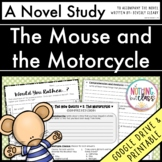 Mouse and the Motorcycle Novel Study Unit: comprehension, activities, tests