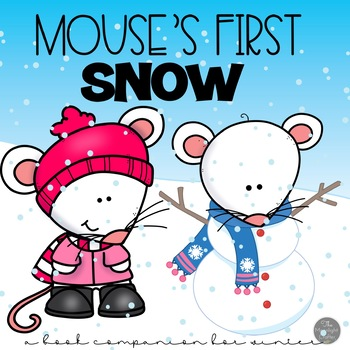 Mouse's First Snow: Sequencing and Story Companion