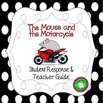 Mouse & the Motorcycle Student Literature Packet & Teacher