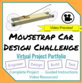Mousetrap Car Design Project- Virtual Portfolio for Engine